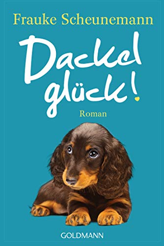 Dackelglück: Dackel Herkules 5 - Roman